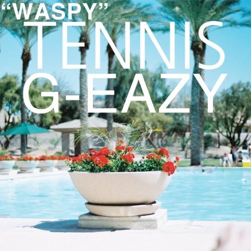 piosenka g eazy waspy ft tennis.
